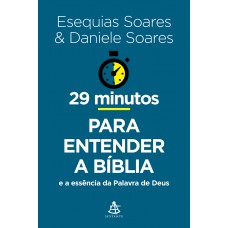 29 minutos para entender a Bíblia