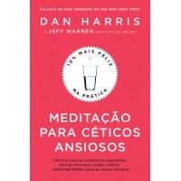 Meditação para céticos ansiosos