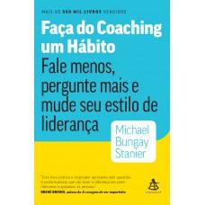 Faça do coaching um hábito