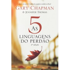 As 5 linguagens do perdão