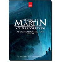 Guerra Dos Tronos, A (Cronicas De Gelo E Fogo - Vol. 1)