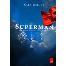 Superman - uma biografia não autorizada