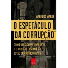 O espetáculo da corrupção