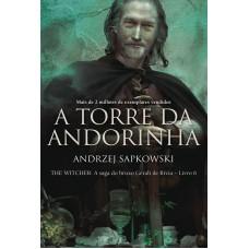 A torre da Andorinha - The Witcher - A saga do bruxo Geralt de Rívia