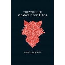 O sangue dos elfos - The Witcher - A saga do bruxo Geralt de Rívia (capa dura)