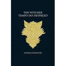 Tempo do desprezo - The Witcher - A saga do bruxo Geralt de Rívia (capa dura)