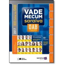 Vade Mecum Saraiva: Oab e Concursos - 2017