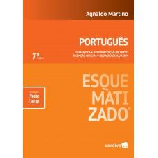 Português esquematizado® - 7ª edição de 2018
