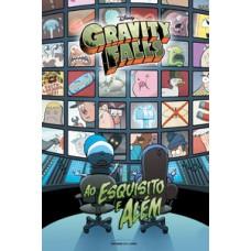 Gravity Falls: Ao esquisito e Além