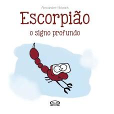 Escorpião: o signo profundo