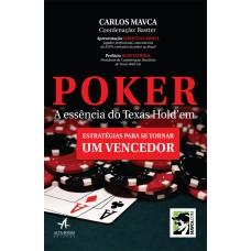 Poker a essência do Texas Hold''''em