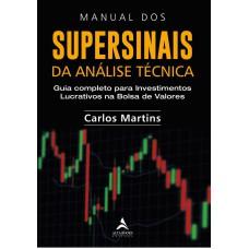 Manual dos supersinais da análise técnica