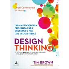 Design Thinking Edição Comemorativa 10 Anos