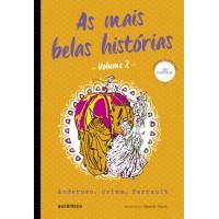 As mais belas histórias - Vol. 2 - (Texto integral - Clássicos Autêntica)