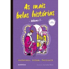 As mais belas histórias Vol. 1 - (Texto integral - Clássicos Autêntica)