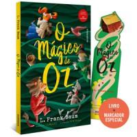 O Mágico de Oz - (Texto integral - Clássicos Autêntica)