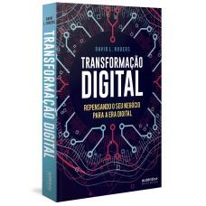 Transformação Digital: repensando o seu negócio para a era digital