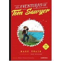 As aventuras de Tom Sawyer - (Texto integral - Clássicos Autêntica)