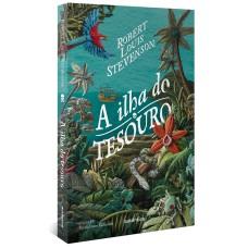 A ilha do tesouro - (Texto integral - Clássicos Autêntica)