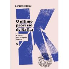 O último processo de Kafka