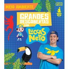 Grandes Descobertas com Luccas Neto - Meio ambiente