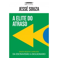 A elite do atraso