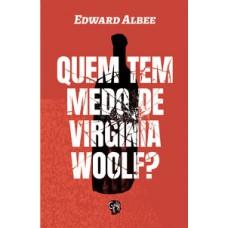 Quem tem medo de Vinginia Woolf?
