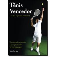 Tênis Vencedor - O Guia Do Jogador Inteligente
