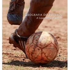 Geografia do futebol / A geography of soccer