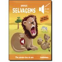 Meu Primeiro Livro De Sons: Animais Selvagens