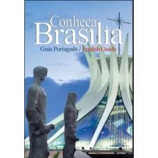 Conheça Brasília - guia português / english guide