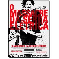 Massacre Da Serra Eletrica, O: Arquivos Sangrentos
