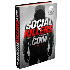 SOCIAL KILLERS: AMIGOS VIRTUAIS, ASSASSINOS REAIS