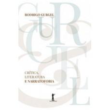 Crítica, literatura e narratofobia