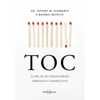 TOC:Livre-se do Transtorno Obsessivo-Compulsivo