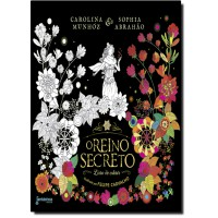 Reino Secreto, O - Livro De Colorir