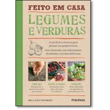 Feito Em Casa - Legumes E Verduras