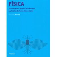 Física: 50 conceitos e teorias fundamentais explicados de forma clara e rápida