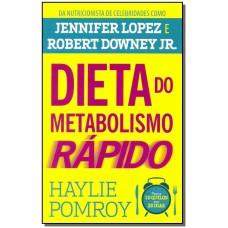 Dieta Do Metabolismo Rapido, A