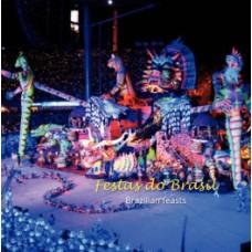 Festas do Brasil / Brazilian Feasts