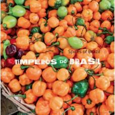 Temperos do Brasil / Spices of Brazil