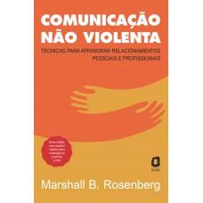 Comunicação não violenta - Nova edição