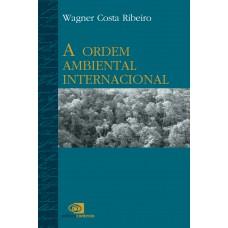 A ordem ambiental internacional