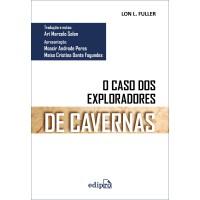 O Caso dos Exploradores de Cavernas