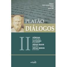 Diálogos II - Górgias (ou Da Retórica), Eutidemo (ou Da Disputa), Hípias maior (ou Do Belo) e Hípias menor (ou Do Falso)