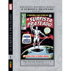 Biblioteca Histórica Marvel: O Surfista Prateado - Vol. 01