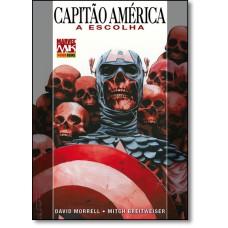 Capitao America: A Escolha - Volume 2
