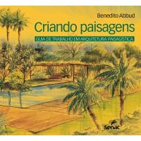 Criando paisagens: Guia de arquitetura paisagística