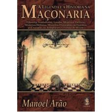 A legenda e a história na maçonaria