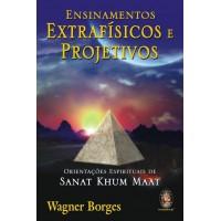 Ensinamentos extrafísicos e projetivos